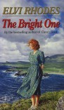 The Bright One - Elvi Rhodes