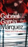 News Of A Kidnapping - Gabriel García Márquez