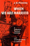 When We are Married (Hereford Plays) - J. B. Priestley