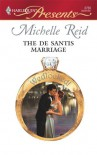 The De Santis Marriage (Wedlocked!) - Michelle Reid
