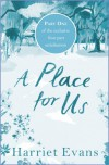 A Place For Us - Harriet Evans