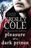 Pleasure of a Dark Prince  (Immortals After Dark #9) - Kresley Cole