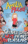 The Tweenage Guide to Not Being Unpopular - Jimmy Gownley