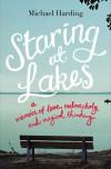 Staring at Lakes: A Memoir of Love, Melancholy and Magical Thinking - Michael Harding