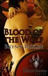 Blood of the Wolf - Brynn Paulin