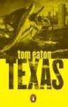 Texas - Tom Eaton