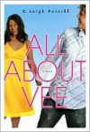 All about Vee - C. Leigh Purtill