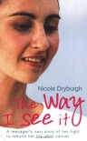 The Way I See It - Nicole Dryburgh