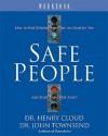 Safe People: Workbook - Henry Cloud