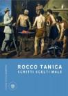 Scritti scelti male - Rocco Tanica