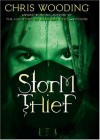 Storm Thief - Chris Wooding