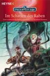 Im Schatten Des Raben. (Das Gesicht Am Fenster. Die Nacht Der Schlange. Zwei Aventurische Kriminalromane.) - Bernhard Hennen