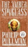 The Amber Spyglass (His Dark Materials, Book 3), 1st edition -