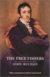 The Free Fishers - John Buchan, David Daniell