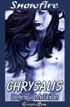Snowfire: Chrysalis - Belinda McBride