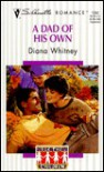 A Dad of His Own: For the Children - Diana K. Whitney