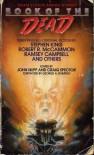Book of the Dead - Edward Bryant, Steve Rasnic Tem, John Skipp, Glen Vasey