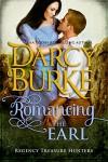Romancing the Earl (Regency Treasure Hunters Book 2) - Darcy Burke