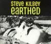 Earthed - Steve Kilbey