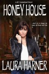 Honey House - Laura Harner