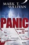 PANIC - Der Schuss, das Blut, der Tod! (Thriller) - Mark T. Sullivan