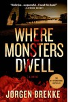 Where Monsters Dwell (Odd Singsaker) - Jørgen Brekke