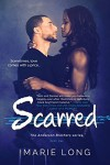 Scarred: A New Adult Romance (The Anderson Brothers Series Book 1) - Marie Long