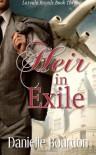 Heir in Exile (The Royals) (Volume 3) - Danielle Bourdon