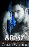 ARMY: Night Rebels Motorcycle Club (Night Rebels MC Romance Book 7) Kindle Edition - Chiah Wilder