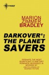 The Planet Savers - Marion Zimmer Bradley