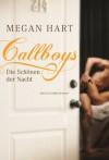 Callboys - Die Schönen der Nacht - Megan Hart