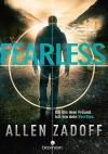 Fearless: Ich bin dein Freund. Ich bin dein Verräter (Boy Nobody 2) - Allen Zadoff, Petra Post, Andrea von Struve