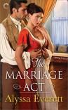The Marriage Act - Alyssa Everett