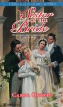 Sister of the Bride - Carol Quinto