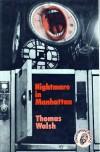 Nightmare in Manhattan - Thomas Walsh