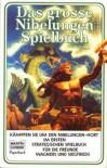 Das große Nibelungen Spielbuch - Robert Wolf