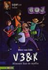 V3&K: Slimmer dan de maffia - Bies van Ede