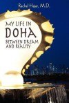 My Life in Doha: Between Dream and Reality - Rachel Hajar