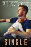 Single (Single Dads #1) - RJ Scott