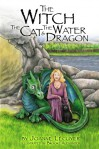 The Witch, the Cat and the Water Dragon - Joanne Lecuyer