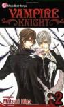 Vampire Knight, Vol. 2 (v. 2) by Hino, Matsuri (2007) Paperback - Matsuri Hino