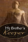 My Brother's Keeper - Denise Kendrick, R.D. Solange