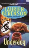 Underdog - Laurien Berenson