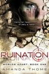 Ruination - Amanda Thome