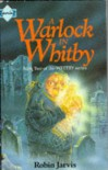 A Warlock in Whitby (Whitby series) - Robin Jarvis