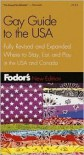 Fodor's Gay Guide to the USA, 3rd Edition: Plus Toronto and Montreal - Andrew Collins