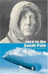 Race to the South Pole - Roald Amundsen