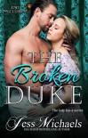 The Broken Duke (The 1797 Club Book 3) - Jess Michaels