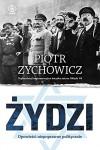 Zydzi - Piotr Zychowicz