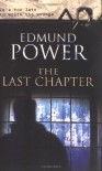 The Last Chapter - Edmund Powers